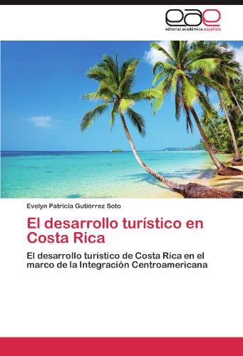 El desarrollo turístico en Costa Rica