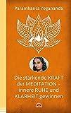 Die stärkende Kraft der Meditation - innere Ruhe und Klarheit gewinnen (Amazon.de)