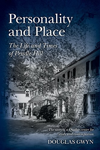 Personality and Place:  The Life and Times of Pendle Hill