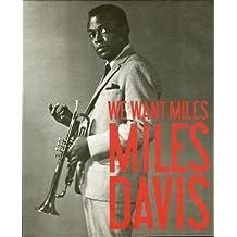 We Want Miles: Miles Davis vs. Jazz by Vincent Bessieres (2010-05-18)