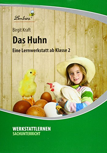 Das Huhn (PR): Grundschule, Sachunterricht, Klasse 2 (Lehrer-küken)
