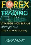 FOREX TRADING STRATEGIE 100% GARANTIERTER ERFOLG: Einfache Strategie M.A, Vollzeit-Händler mit Mehr Als 40 Jahren Erfahrung