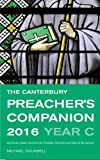 The Canterbury Preacher's Companion 2016: Complete Sermons for Sundays, Festivals and Special Occasions