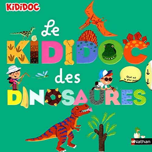 Le kididoc des dinosaures - Livre animé dès 5 ans par Sylvie Baussier