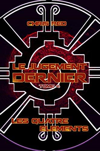 Couverture du livre Le Jugement Dernier (Les Quatre Éléments t. 4)