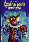 Monsterland, Tome 07: Cauchemar à Clown Palace par Stine