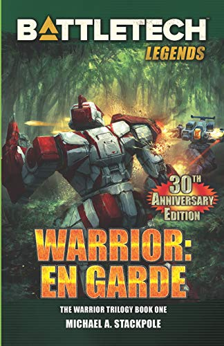 BattleTech Legends: Warrior: En Garde: The Warrior Trilogy, Book One (En Garde)