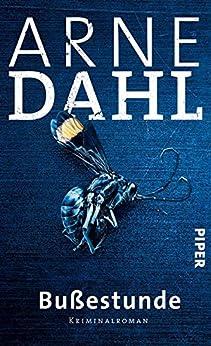 Bußestunde: Kriminalroman (A-Team 10) von [Dahl, Arne]