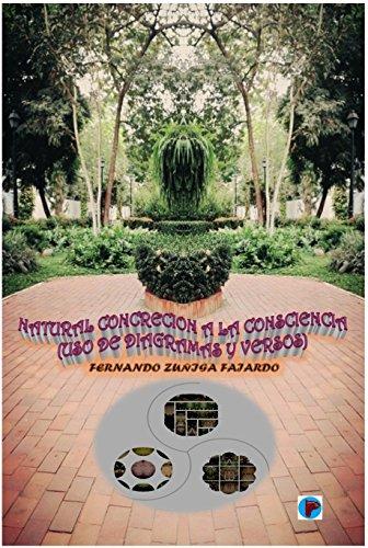 Natural Concreción a la Consciencia: Uso de diagramas y versos
