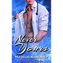 Never Yours: Medical Romance (English Edition)