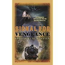 Signal for Vengeance (Railway Detective Series)
