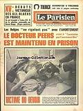 PARISIEN LIBERE (LE) [No 8840] du 01/02/1973 - LES BELGES NE RIGOLENT PAS AVEC L'AVORTEMENT - LE DR PEERS EST MAINTENU EN PRISON - UN CHIEN - PATOU - VICTIME DU DEVOIR - LES SPORTS - RUGBY - DEBUTS VICTORIEUX DES ALL BLACKS EN FRANCE
