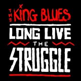 Long Live The Struggle [Explicit]