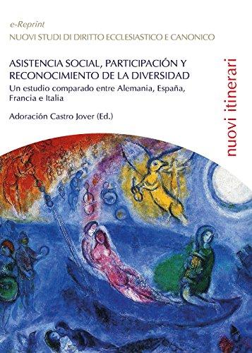 Descargar Libro Asistencia social, participacion y reconocimiento de la diversidad: un estudio comparado entre Alemania, España, Francia e Italia (Saggistica) de Adoración Castro Jover