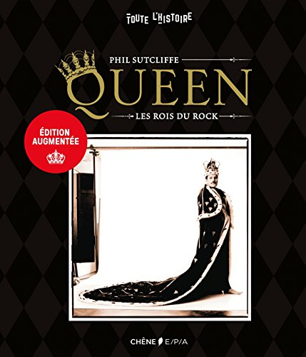 Queen: les rois du rock par Phil Sutcliffe