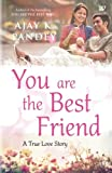 #3: You are the Best Friend
