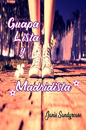 Guapa Lista y Madridista de Janis Sandgrouse