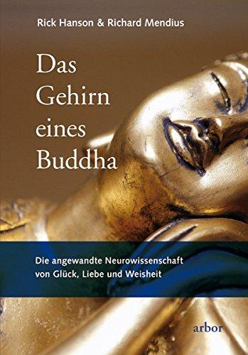 Das-Gehirn-eines-Buddha-Die-angewandte-Neurowissenschaft-von-Glck-Liebe-und-Weisheit