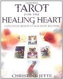 Tarot for the Healing Heart