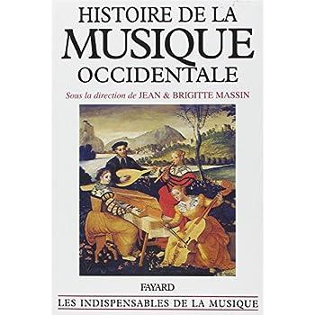 Histoire de la musique occidentale : Edition 1985