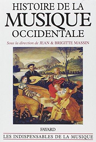Histoire de la musique occidentale : Edition 1985 par Collectif