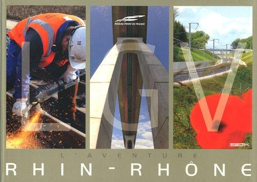 LGV: L'aventure Rhin-Rhône par Collectif PC