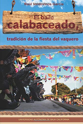El baile calabaceado, tradición de la fiesta del vaquero