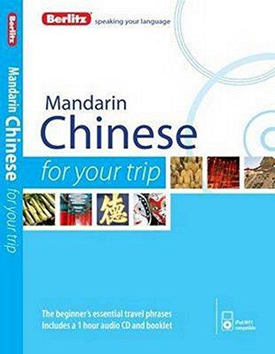 Berlitz Language: Mandarin Chinese For Your Trip (Berlitz For Your Trip)