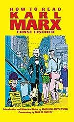 How To Read Karl Marx by Ernst Fischer (1996-01-01)