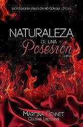 Naturaleza de una Posesión: Libro 2 (Naturaleza de una Obsesión)