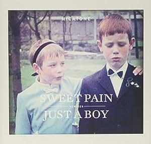 Sweet Pain/Just a Boy Remixe [Vinyl Single]