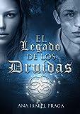 Libros Descargar en linea El Legado de los Druidas Una historia de misterio magia y profecias (PDF y EPUB) Espanol Gratis
