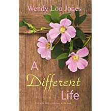 A Different Life (Echoes of Nutt Hill Book 4)