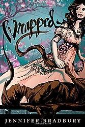 Wrapped by Jennifer Bradbury (2011-05-24)