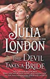 The Devil Takes a Bride (The Cabot Sisters) by Julia London (2015-01-27)