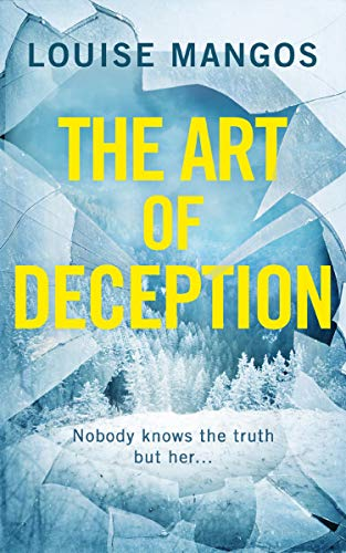 The Art of Deception: A gripping, twisty, must-read new psychological thriller (English Edition)