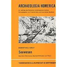 Archaeologia Homerica: Seewesen. (Lfg. G): Lfg. G (Veroffentlichungen Des Max-planck-instituts Fur Geschichte)