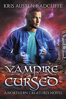 Vampire Cursed (Northern Creatures Book 2) by [Radcliffe, Kris Austen]