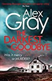 The Darkest Goodbye (William Lorimer)
