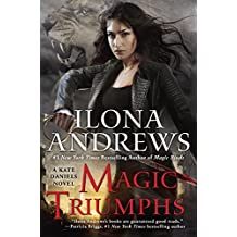 Magic Triumphs (Kate Daniels, Band 10)