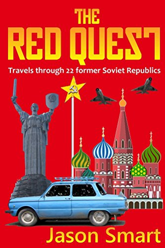 The red quest travels through 22 former soviet republics ebook the red quest travels through 22 former soviet republics by smart jason fandeluxe Images
