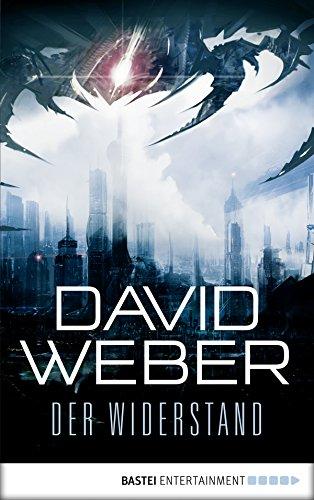 Der Widerstand: Roman (Science Fiction. Bastei Lübbe Taschenbücher) - Kindle David Weber,