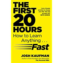 ‏‪The First 20 Hours How to Learn Anything... Fast by Josh Kaufman - Paperback‬‏