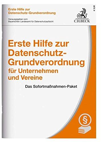 - 51inoLtXf L - Erste Hilfe zur Datenschutz-Grundverordnung für Unternehmen und Vereine: Das Sofortmaßnahmen-Paket