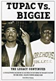 Tupac vs. Biggie: The Legacy Continues by Chrome Dreams