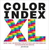 Color Index XL: More than 1100 New Palettes with CMYK and RGB Formulas for Designers and Artists