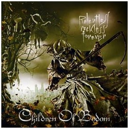 Relentless Reckless Forever Children of Bodom