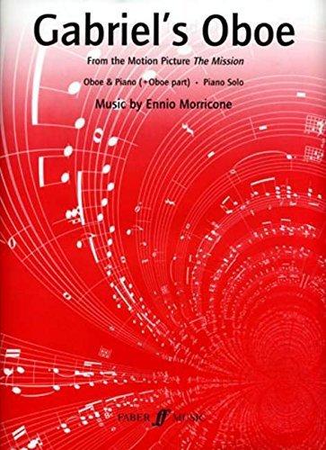 Gabriel's Oboe (Oboe and Piano) by Ennio Morricone (2006-03-20)