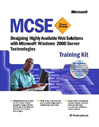 Designing Highly Available Web Solutions with Windows 2000 Server Technologies MCSE Training Kit por Microsoft Press