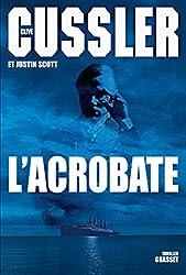 L'acrobate : Traduit de l'anglais (Etats-Unis) par François Vidonne (Grand Format)